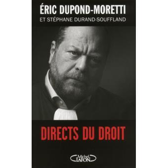 Directs du droit d'Eric Dupond Moretti
